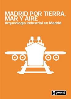 Madrid por Tierra, Mar y Aire