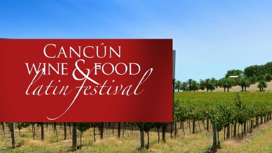 Cancun-Riviera Maya Wine & Food Festival